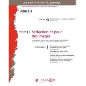 Les-Cahiers-de-la-justice-1-2019-Doier-Seduction-et-peur-des-images
